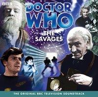 Doctor Who: The Savages (TV Soundtrack) - Ian Stuart Black - audiobook