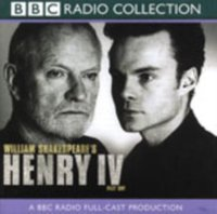 Henry IV  Part 1 (BBC Radio Shakespeare) - William Shakespeare - audiobook