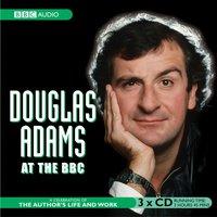 Douglas Adams At The BBC Part 1 - Chris Emmett - audiobook