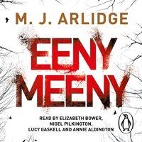 Eeny Meeny - M. J. Arlidge - audiobook