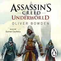 Underworld - Oliver Bowden - audiobook