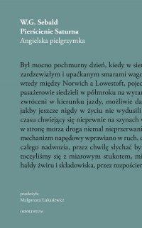Pierścienie Saturna. Angielska pielgrzymka. - W.G. Sebald - ebook
