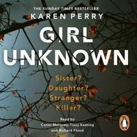 Girl Unknown - Karen Perry - audiobook