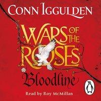 Wars of the Roses: Bloodline - Conn Iggulden - audiobook