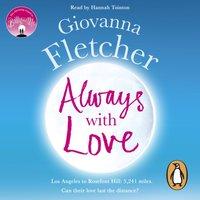 Always With Love - Giovanna Fletcher - audiobook
