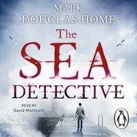 Sea Detective - Mark Douglas-Home - audiobook