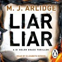 Liar Liar - M. J. Arlidge - audiobook