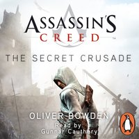 Secret Crusade - Oliver Bowden - audiobook