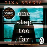 One Step Too Far - Tina Seskis - audiobook