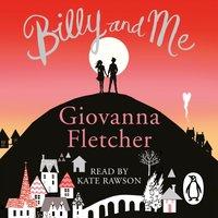 Billy and Me - Giovanna Fletcher - audiobook