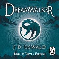 Dreamwalker - J.D. Oswald - audiobook