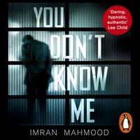 You Don't Know Me - Imran Mahmood - audiobook
