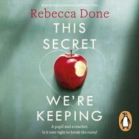 This Secret We're Keeping - Rebecca Done - audiobook