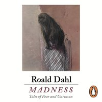 Madness - Roald Dahl - audiobook