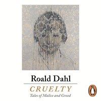 Cruelty - Roald Dahl - audiobook