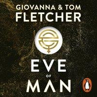 Eve of Man - Tom Fletcher - audiobook