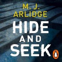 Hide and Seek - M. J. Arlidge - audiobook