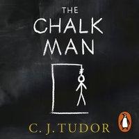 Chalk Man - C. J. Tudor - audiobook