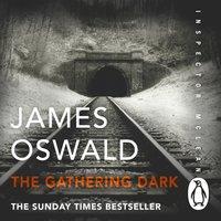 Gathering Dark - James Oswald - audiobook