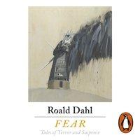 Fear - Roald Dahl - audiobook