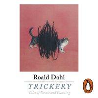 Trickery - Roald Dahl - audiobook