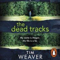 Dead Tracks - Tim Weaver - audiobook