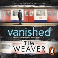Vanished - Tim Weaver - audiobook