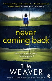 Never Coming Back - Tim Weaver - audiobook