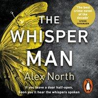 Whisper Man - Alex North - audiobook