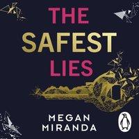 Safest Lies - Megan Miranda - audiobook