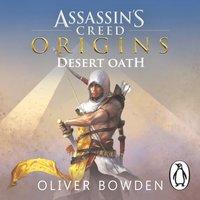 Desert Oath - Oliver Bowden - audiobook