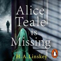 Alice Teale is Missing - H. A. Linskey - audiobook