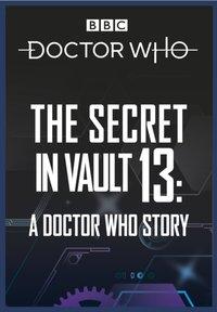 Doctor Who: The Secret in Vault 13 - David Solomons - audiobook