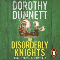 Disorderly Knights - Dorothy Dunnett - audiobook