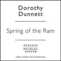 Spring of the Ram - Dorothy Dunnett - audiobook