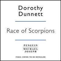 Race Of Scorpions - Dorothy Dunnett - audiobook
