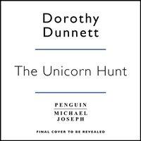 Unicorn Hunt - Dorothy Dunnett - audiobook