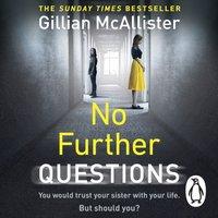 No Further Questions - Gillian McAllister - audiobook