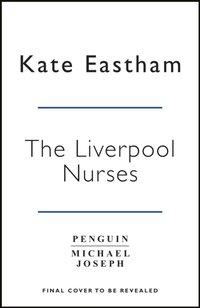 Liverpool Nightingales - Kate Eastham - audiobook