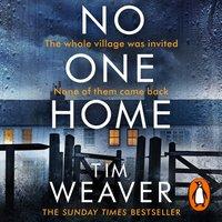 No One Home - Tim Weaver - audiobook