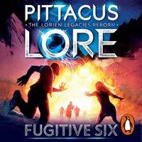 Fugitive Six - Pittacus Lore - audiobook