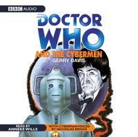 Doctor Who And The Cybermen - Gerry Davis - audiobook