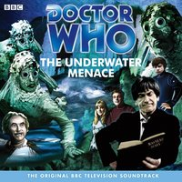 Doctor Who: The Underwater Menace (TV Soundtrack) - Geoffrey Orme - audiobook