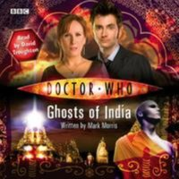 Doctor Who: Ghosts Of India - Mark Morris - audiobook