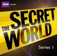 Secret World, The Series 1 Featuring Jon Culshaw - Bill Dare - audiobook