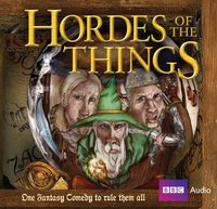 Hordes Of The Things - Andrew Marshall - audiobook