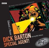 Dick Barton - Special Agent! (BBC Radio Crimes) - Edward J. Mason - audiobook