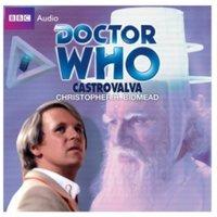 Doctor Who: Castrovalva - Christopher H Bidmead - audiobook
