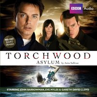 Torchwood: Asylum - Anita Sullivan - audiobook