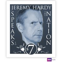 Jeremy Hardy Speaks To The Nation The Complete Series 7 - Opracowanie zbiorowe - audiobook